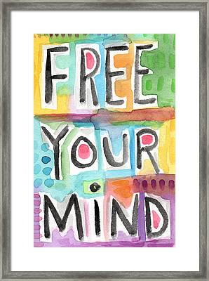 Free Your Mind- Colorful Word Painting Framed Print by Linda Woods