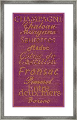 French Wines-3 - Champagne And Bordeaux Region Framed Print by Paulette B Wright