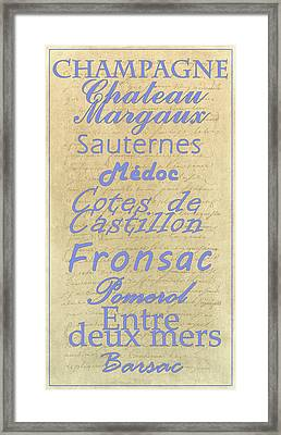 French Wines - Champagne And Bordeaux Region-1 Framed Print by Paulette B Wright