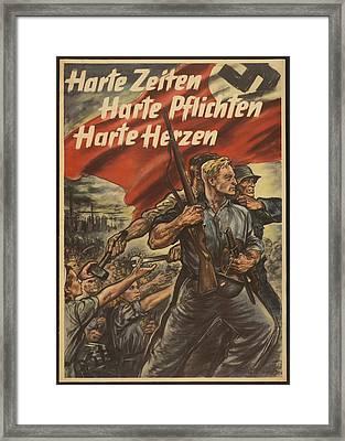 German World War 2 Poster. Harte Zeiten Framed Print by Everett