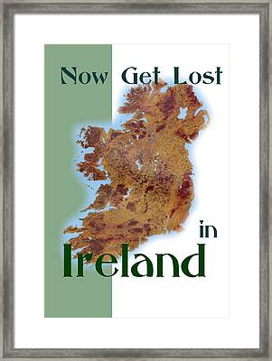 Now Get Lost In Ireland And Find Your Roots Framed Print by Val Byrne