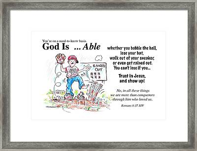 God Is Able Framed Print by George Richardson