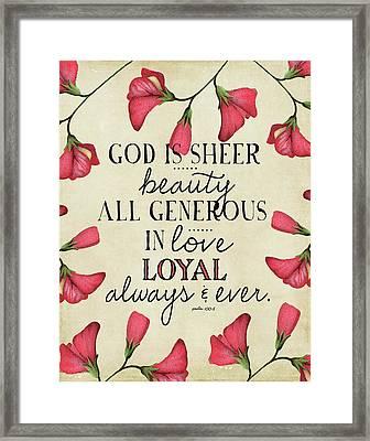 God Is Sheer Beauty Framed Print by Amy Cummings