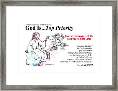 God Is Top Priority Framed Print by George Richardson