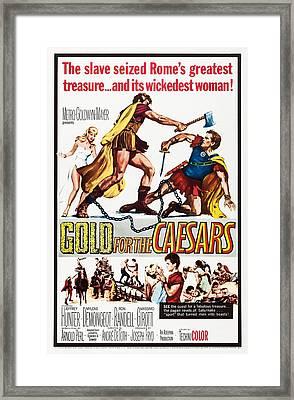 Gold For The Caesars, Aka Oro Per I Framed Print by Everett