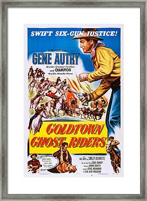 Goldtown Ghost Riders, Gene Autry Framed Print by Everett