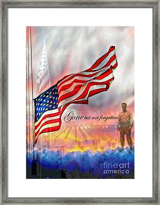 Gone But Not Forgotten Military Memorial Framed Print by Barbara Chichester