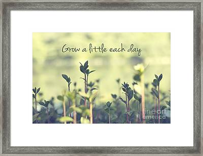 Grow A Little Each Day Inspirational Green Shoots And Leaves Framed Print by Beverly Claire Kaiya