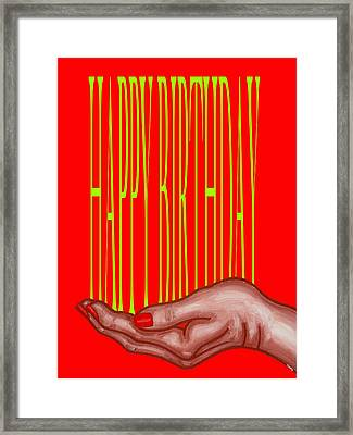 Happy Birthday 4 Framed Print by Patrick J Murphy