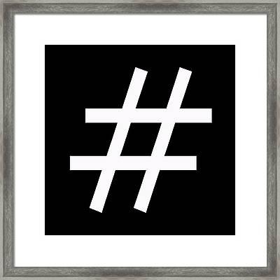 Hashtag Framed Print by Anna Quach