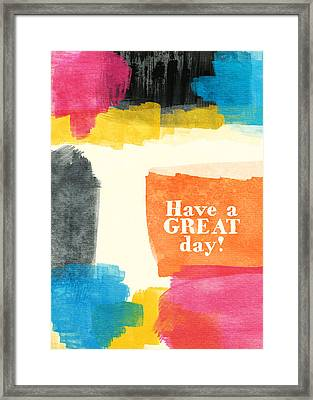 Have A Great Day- Colorful Greeting Card Framed Print by Linda Woods
