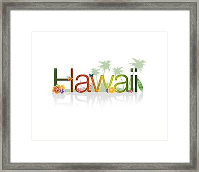 Hawaii Framed Print by Aged Pixel