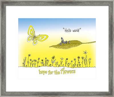 Hello World Framed Print by Trina Paulus