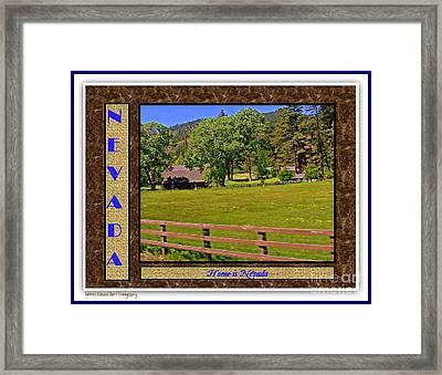 Home Is Nevada Framed Print by Bobbee Rickard