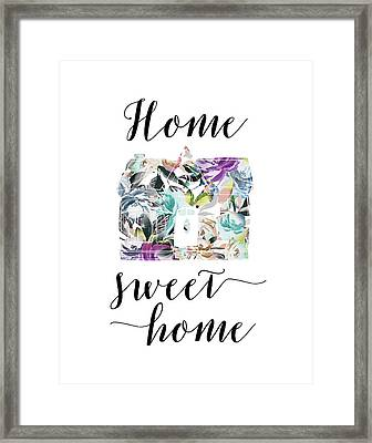 Home Sweet Home Floral Framed Print by Tara Moss