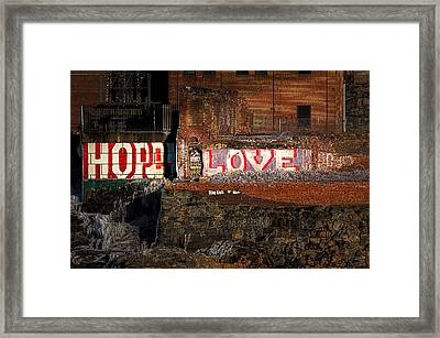 Hope Love Lovelife Framed Print by Bob Orsillo