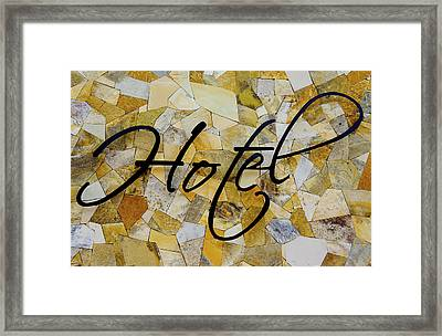 Hotel Sign Framed Print by Aged Pixel