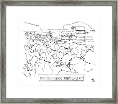 How Cows Psyche Themselves Up: A Cow Thinks Who Framed Print by Paul Noth