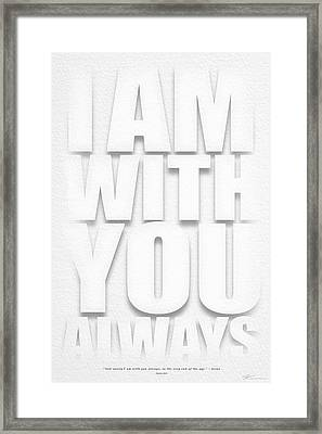 I Am With You Framed Print by Shevon Johnson