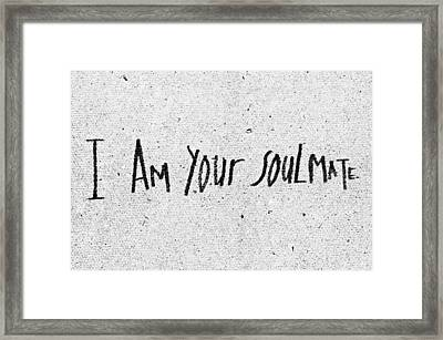 I Am Your Soulmate Framed Print by Tom Gowanlock