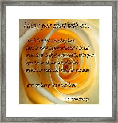 I Carry Your Heart With Me... Framed Print by Steve Harrington