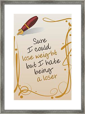 I Could Lose Weight... Framed Print by Helena Kay