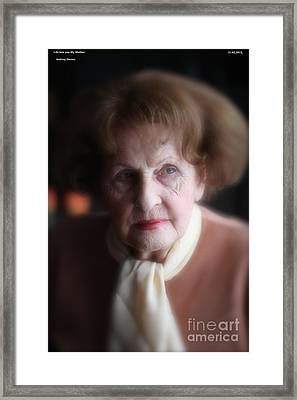 I Do Love You My Mother. 31.03.2013. Framed Print by  Andrzej Goszcz
