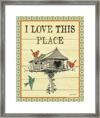 I Love This Place Framed Print by Jean Plout