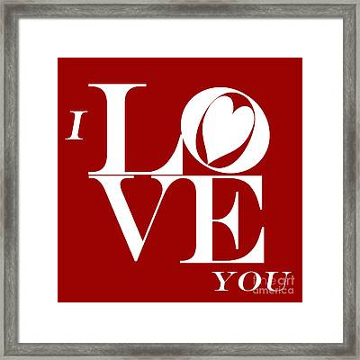 I Love You Framed Print by Mariola Bitner