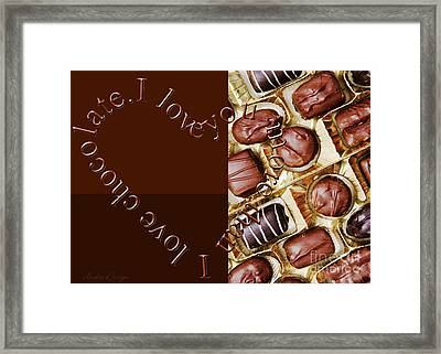 I Love You More Than I Love Chocolate 3 Framed Print by Andee Design
