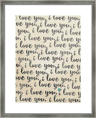 I Love You - Rustic Framed Print by Jo Moulton