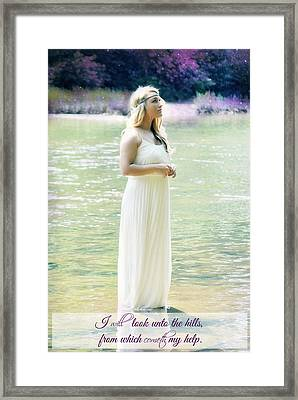 I Will Look Unto The Hills Framed Print by Chastity Hoff