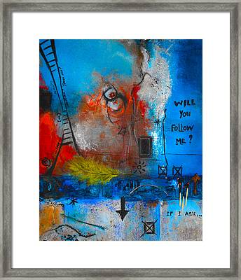 If I Ask Framed Print by Mirko Gallery