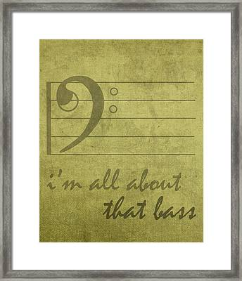 Im All About That Bass Meghan Trainor Parody Music Humor Pun Artwork Framed Print by Design Turnpike