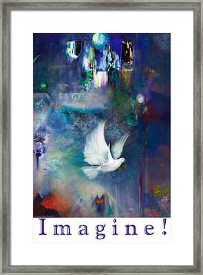 Imagine - With White Border And Title Framed Print by Brooks Garten Hauschild