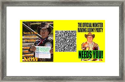 Insanity Wants You Framed Print by Jim Williams