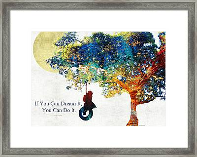 Inspirational Art - You Can Do It - Sharon Cummings Framed Print by Sharon Cummings