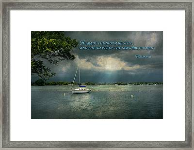 Inspirational - Hope - Sailor - Psalm 107-29 Framed Print by Mike Savad