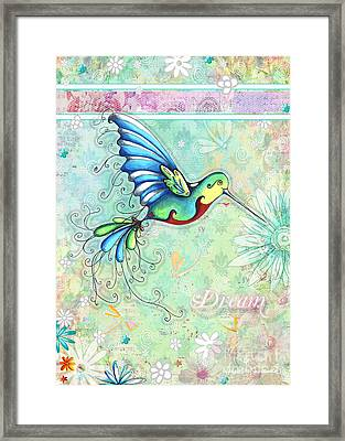 Inspirational Hummingbird Floral Flower Art Painting Dream Quote By Megan Duncanson Framed Print by Megan Duncanson