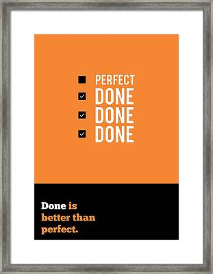 Inspirational Motivational Quotes Poster Framed Print by Lab No 4 - The Quotography Department