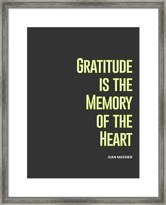 Inspirational Print Gratitude Is The Memory Of The Heart Printable Art Typography Quote Home Decor M Framed Print by Celestial Images