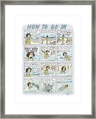 Instructions For Getting Into The Ocean Framed Print by Roz Chast