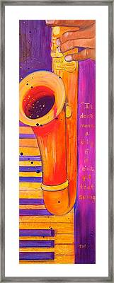 It Don't Mean A Thing Framed Print by Debi Starr