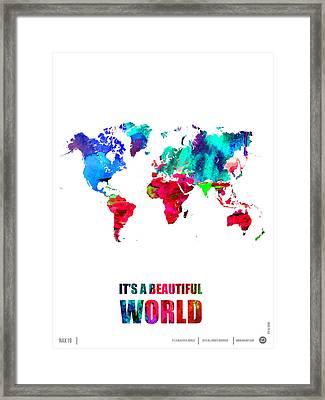 It's A Beautifull World Poster Framed Print by Naxart Studio