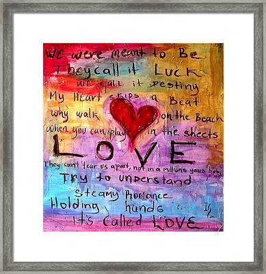 Its Called Love Framed Print by Ivan Guaderrama