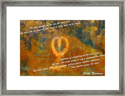 Jack Kerouac Burn Burn Burn Framed Print by Dan Sproul