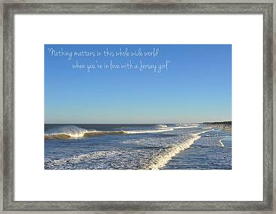 Jersey Girl Seaside Heights Quote Framed Print by Terry DeLuco