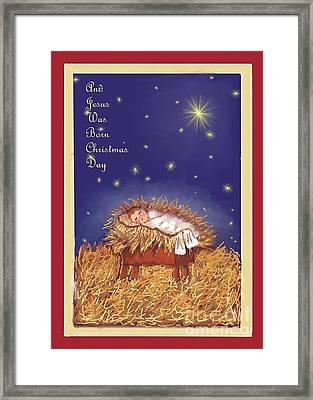 Jesus Was Born On Christmas Day Framed Print by Dessie Durham