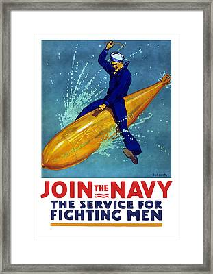 Join The Navy The Service For Fighting Men  Framed Print by War Is Hell Store