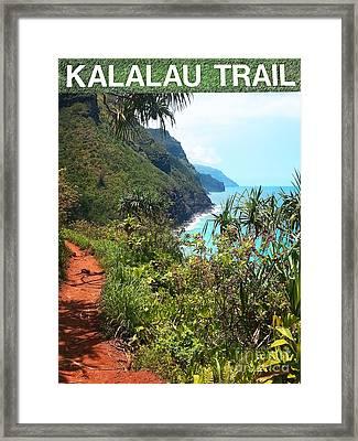 Kalalau Trail On Kauai Framed Print by Joseph J Stevens